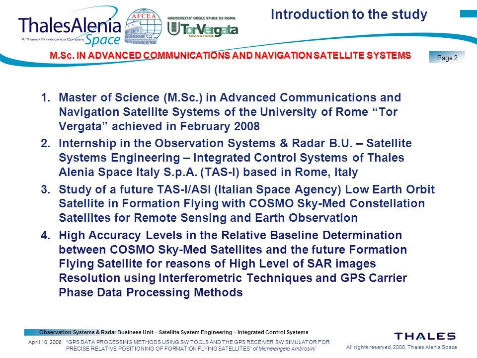 All rights reserved, 2008, Thales Alenia Space Observation Systems & Radar Business Unit – Satellite System Engineering – Integrated Control Systems Page 23 M.Sc.