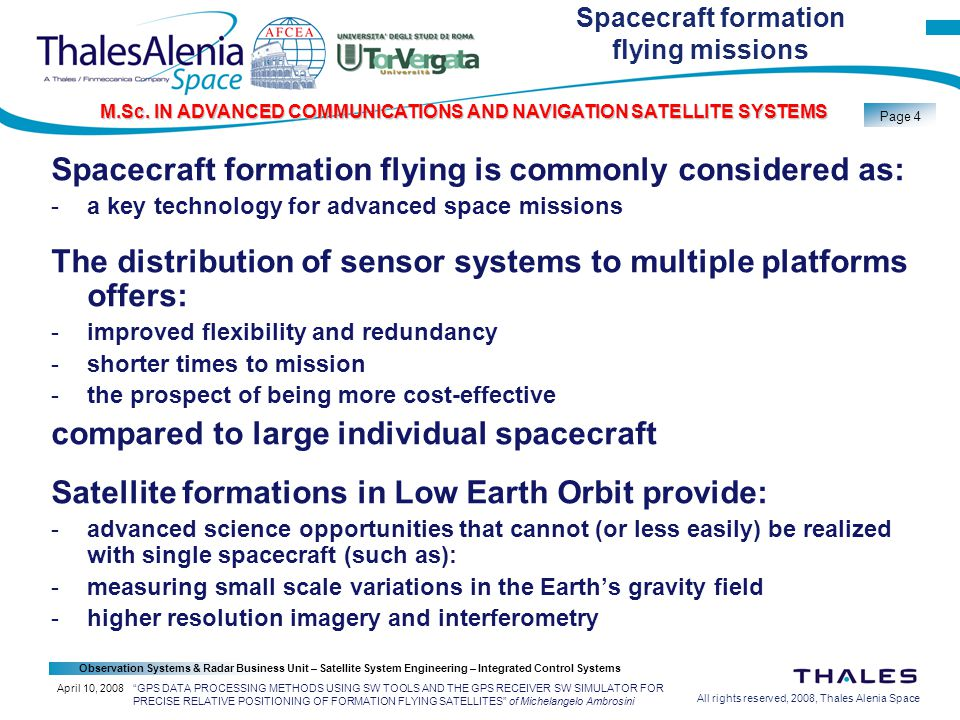 All rights reserved, 2008, Thales Alenia Space Observation Systems & Radar Business Unit – Satellite System Engineering – Integrated Control Systems Page 4 M.Sc.