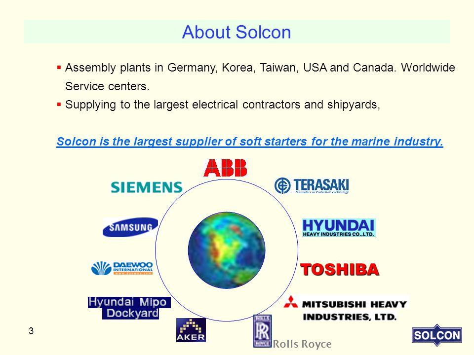 3  Assembly plants in Germany, Korea, Taiwan, USA and Canada.