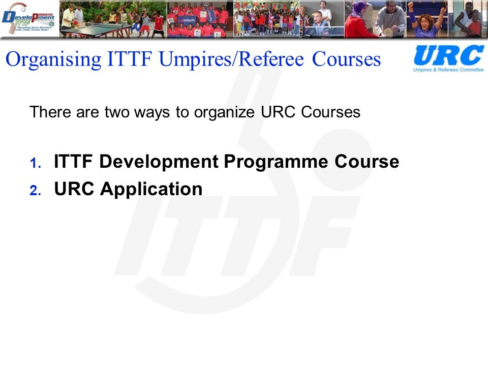 Organising ITTF Umpires/Referee Courses 1.