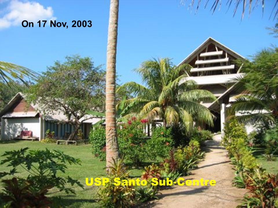 USP Santo Sub-Centre Campus On 17 Nov, 2003