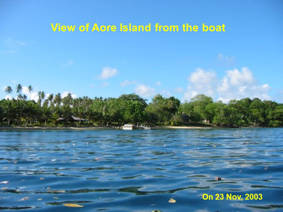 View of Aore Island from the boat On 23 Nov, 2003