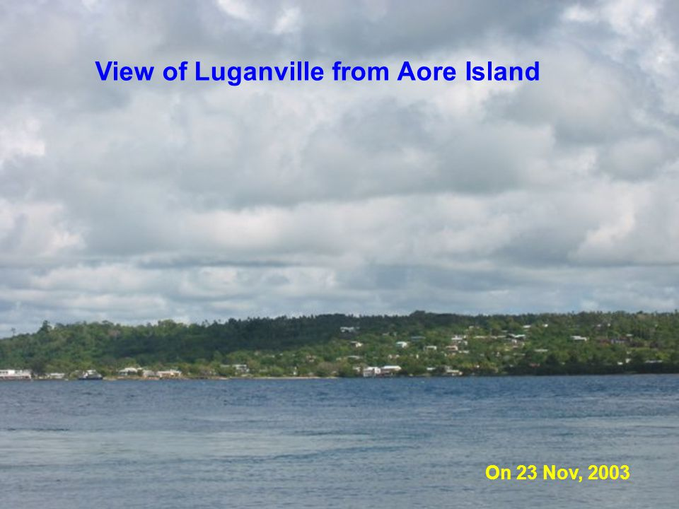 View of Luganville from Aore Island On 23 Nov, 2003