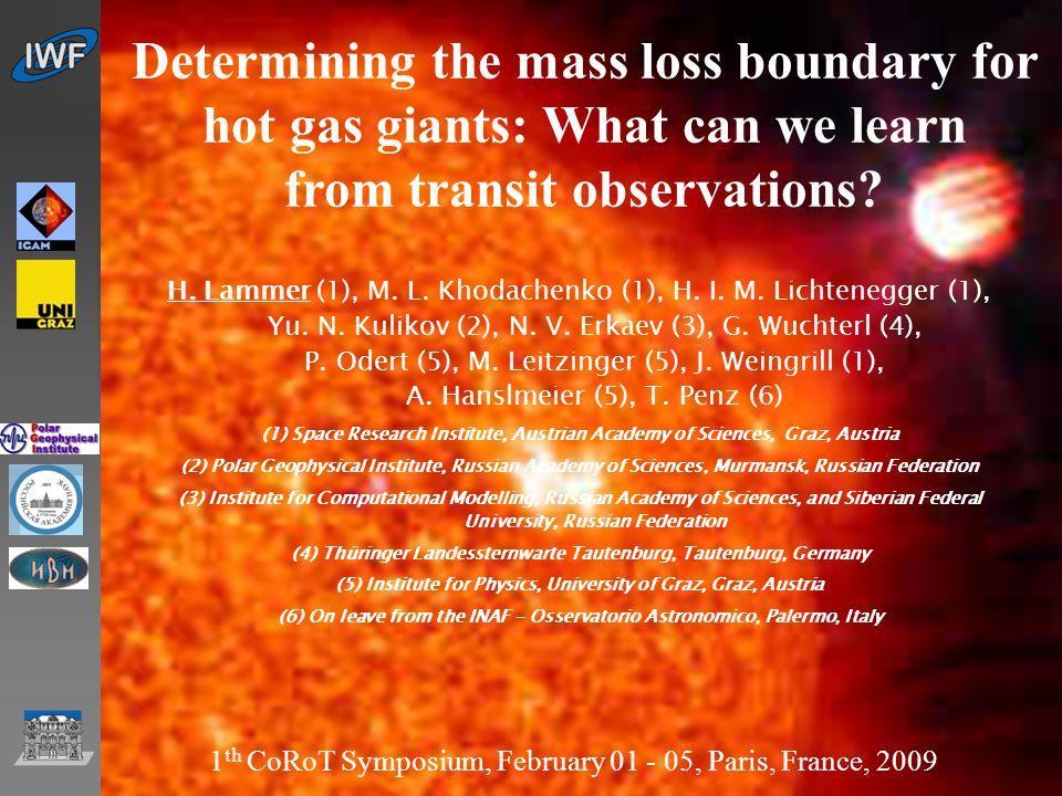 IWF Graz … 1 H. Lammer (1), M. L. Khodachenko (1), H.