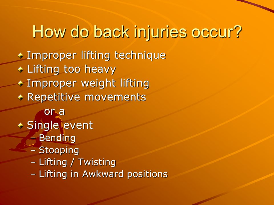 How do back injuries occur.