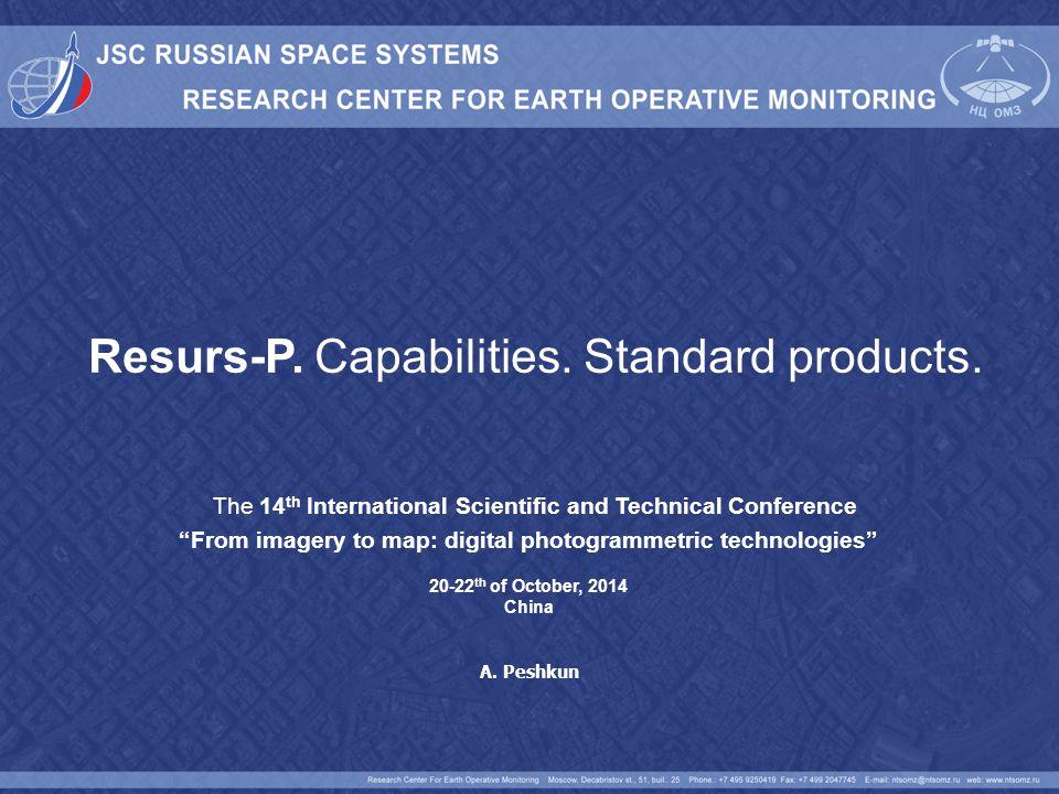 Resurs-P — Russian remote sensing spacecraft developed by JSC RSC Progress .