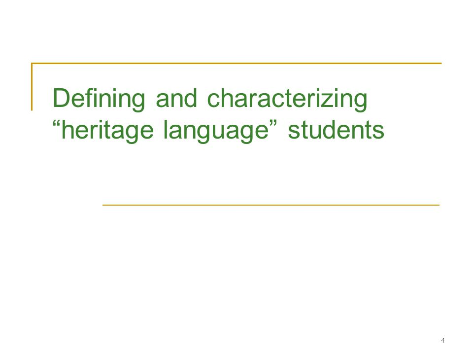 4 Defining and characterizing heritage language students
