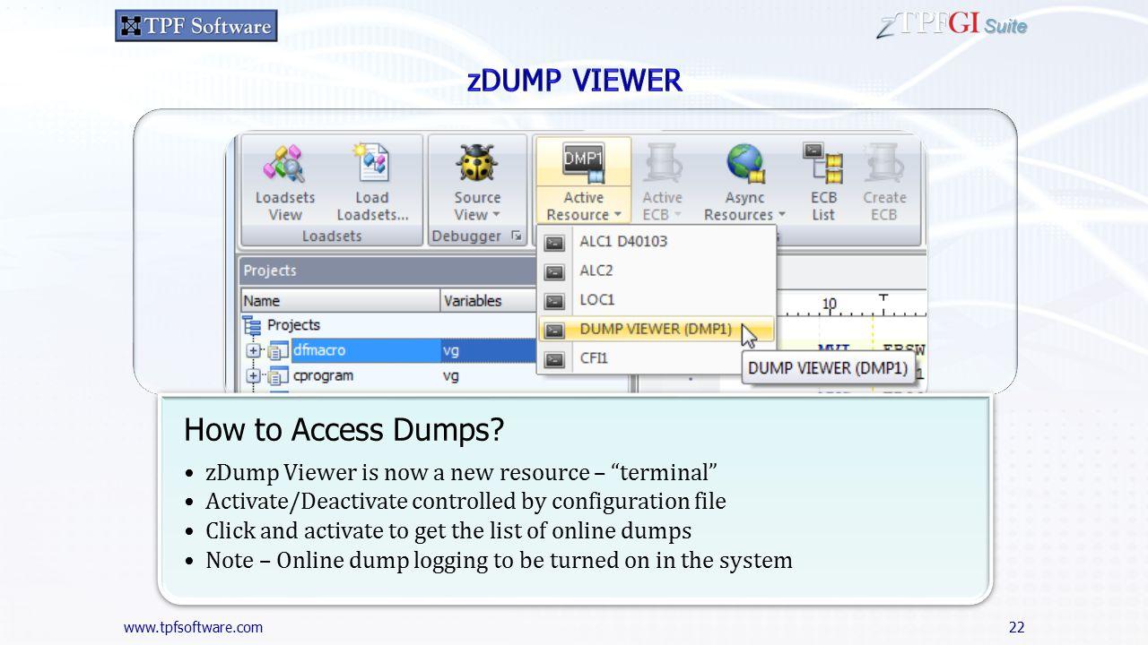 www.tpfsoftware.com Suite 22 How to Access Dumps.