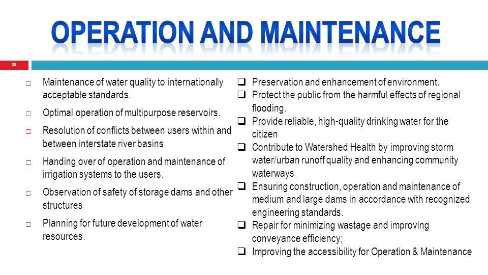 38  Maintenance of water quality to internationally acceptable standards.