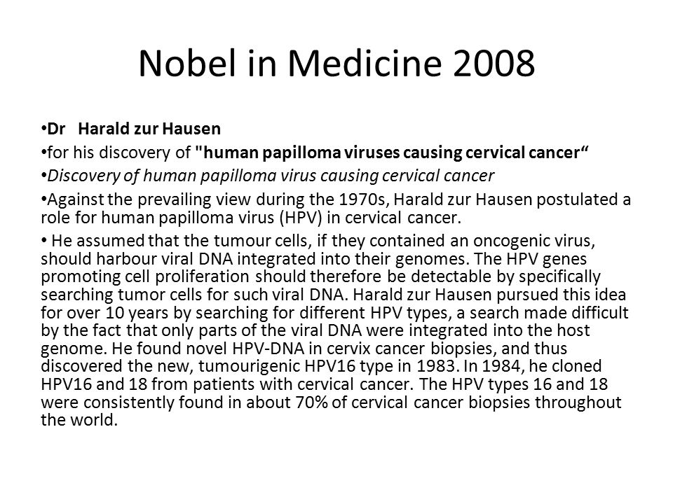 Nobel in Medicine 2008 Dr Harald zur Hausen for his discovery of