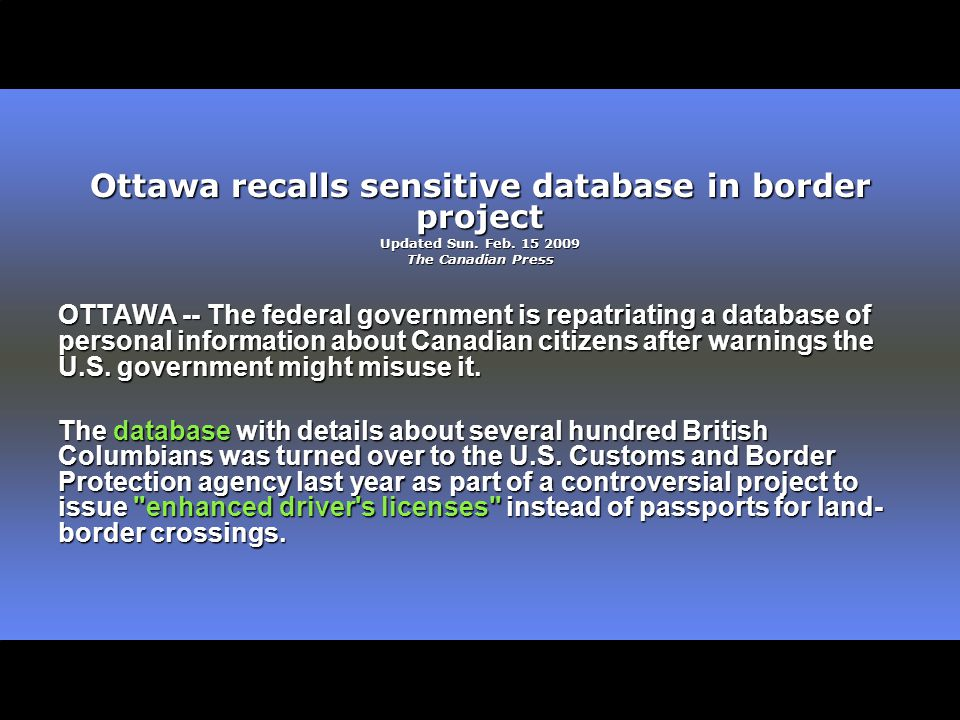 Ottawa recalls sensitive database in border project Updated Sun.