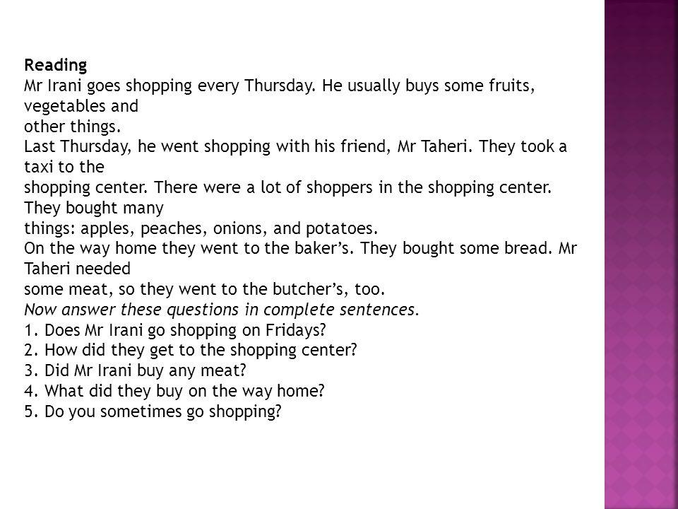 Reading Mr Irani goes shopping every Thursday.
