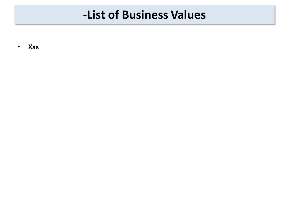 -List of Business Values Xxx