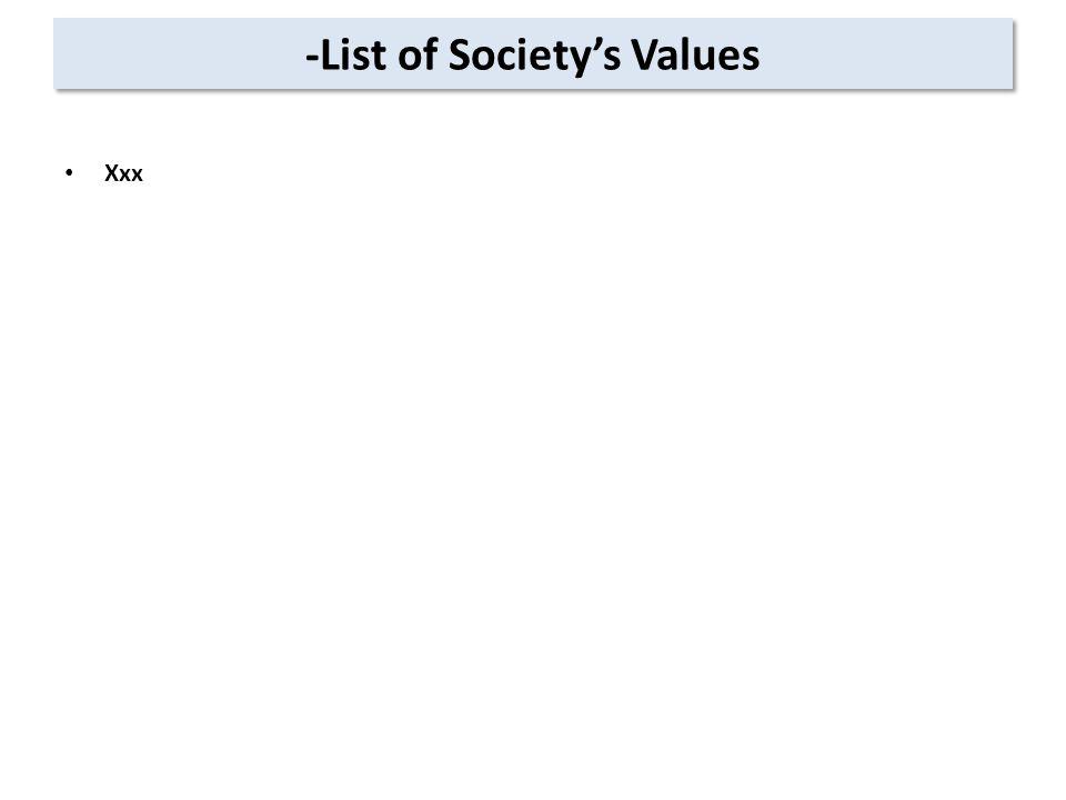 -List of Society's Values Xxx