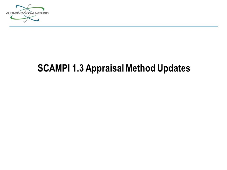 SCAMPI 1.3 Appraisal Method Updates