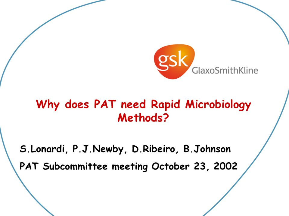 Why does PAT need Rapid Microbiology Methods.