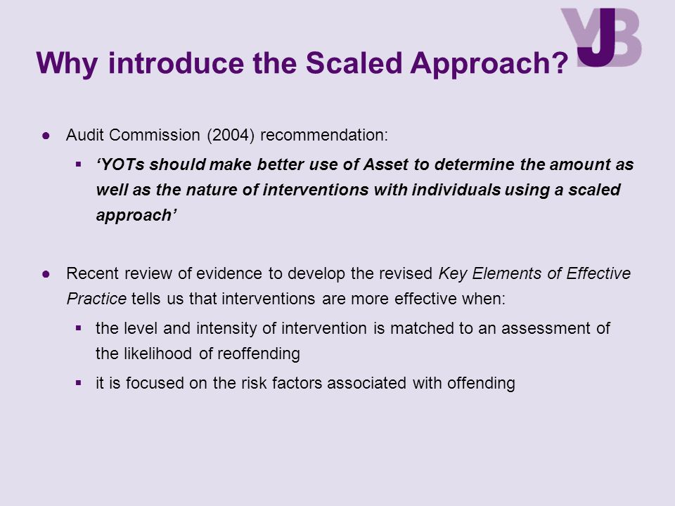 Why introduce the Scaled Approach.