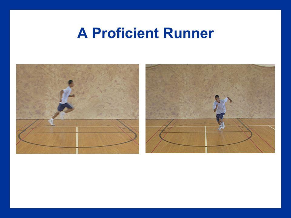 A Proficient Runner