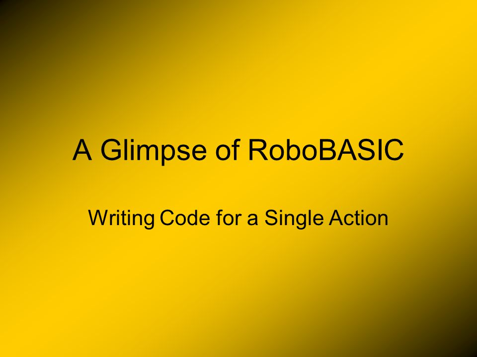 On the right is an example of what roboBASIC code looks like.