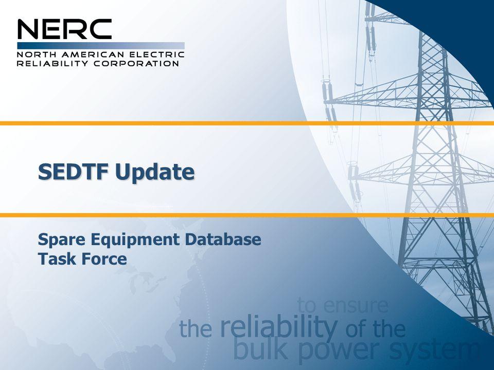 SEDTF Update Spare Equipment Database Task Force