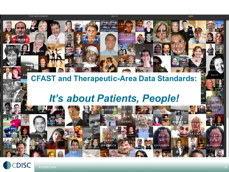 9 CFAST and Therapeutic-Area Data Standards: It's about Patients, People!