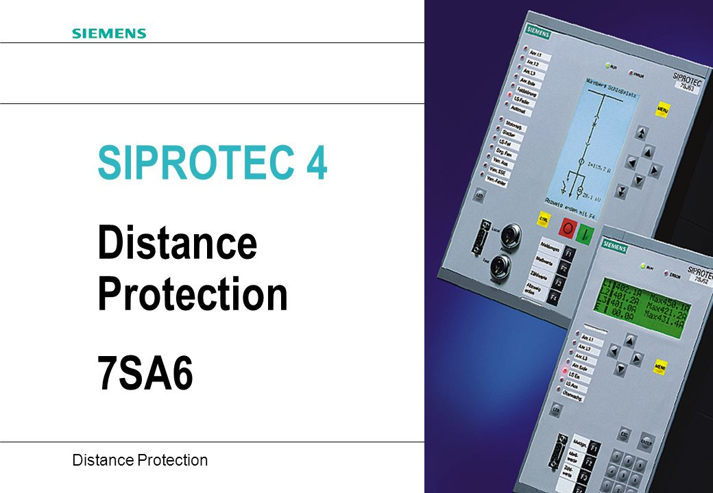20 Distance Protection EV S V1 Bl.2 of 26 What is SIPROTEC 4.