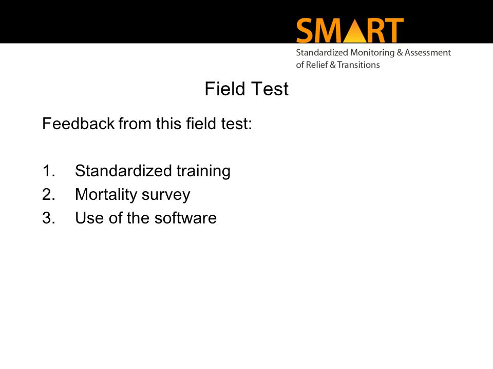 Recommendations Implementing the SMART methodology is easy in theory, but not necessarily in practice, as this pilot has shown.