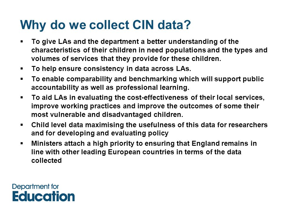 Why do we collect CIN data.