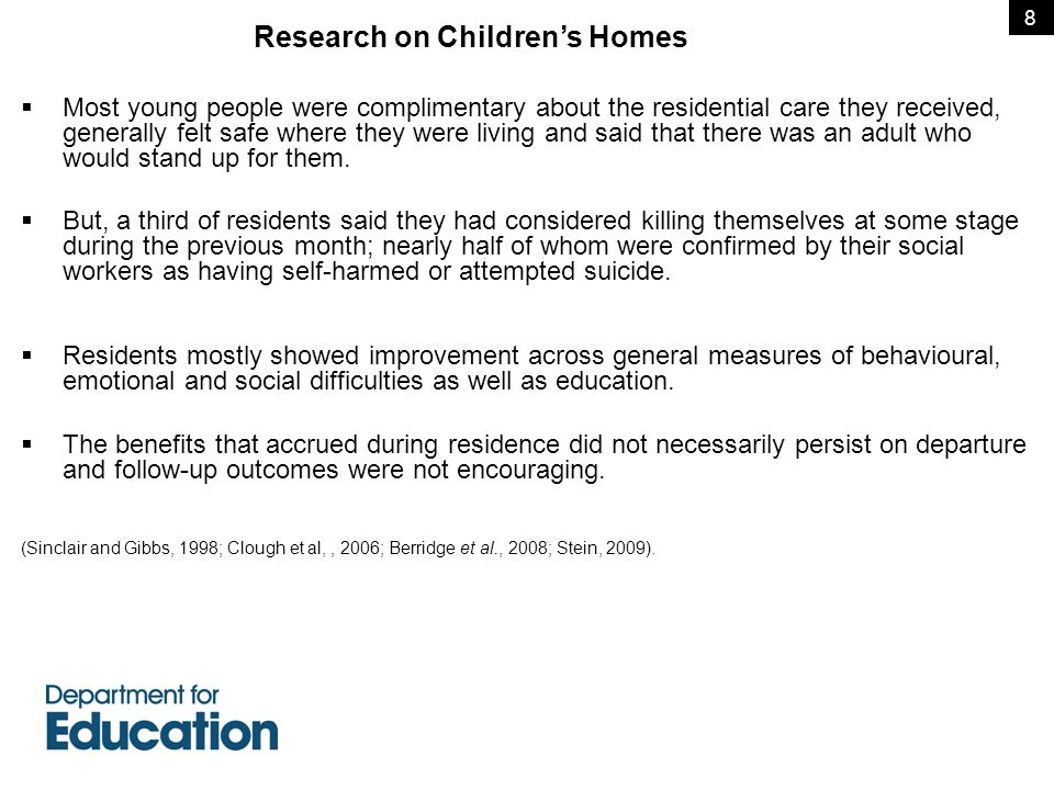 Next steps and future publications  This data pack emphasises the continuing contribution children's homes make to supporting looked after children, who will often be older and have many previous placements behind them.