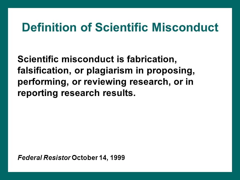 Definition of Scientific Misconduct Scientific misconduct is fabrication, falsification, or plagiarism in proposing, performing, or reviewing research