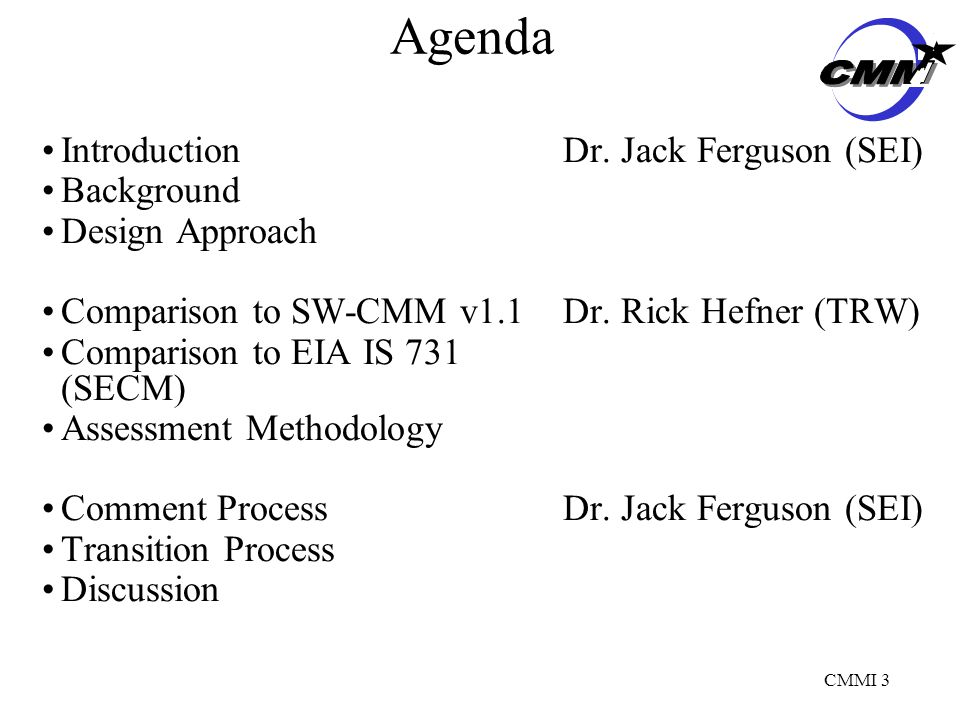 CMMI 3 Agenda IntroductionDr.