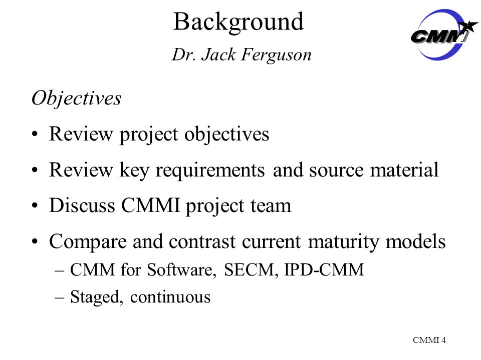 CMMI 4 Background Dr.