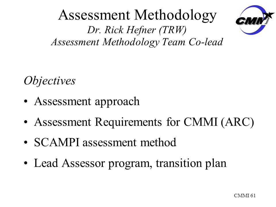 CMMI 61 Assessment Methodology Dr.