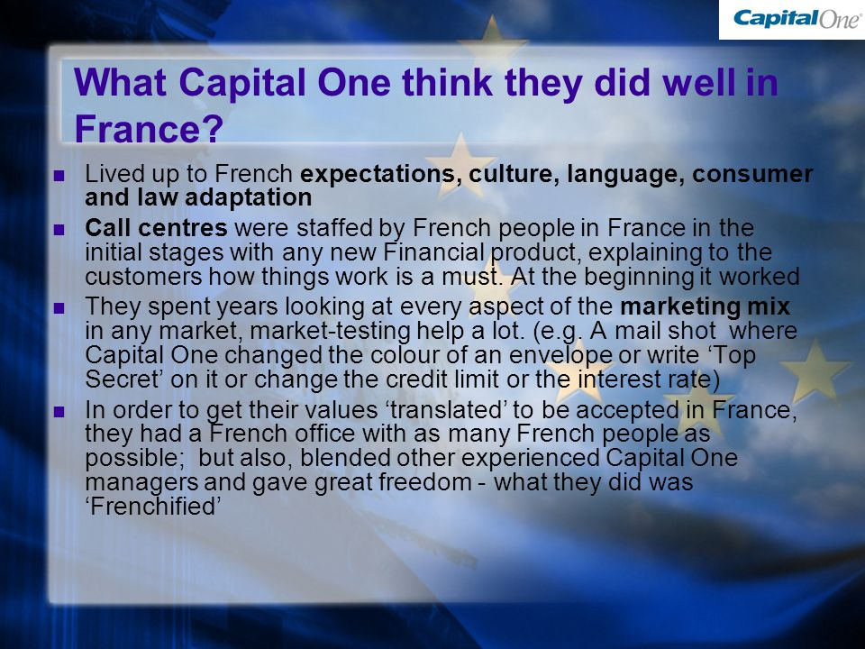 What Capital One think they did well in France.