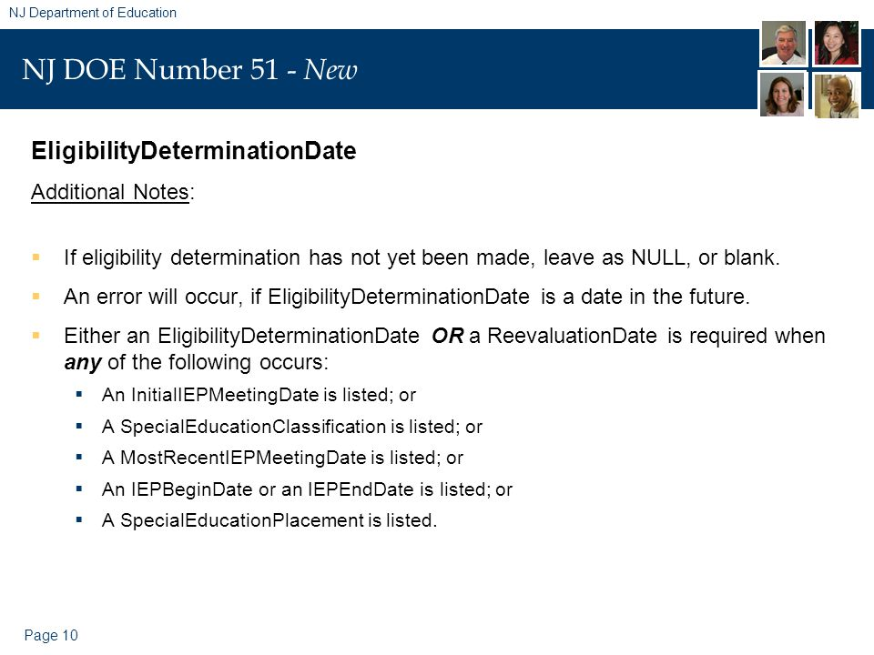 Page 10 NJ Department of Education NJ DOE Number 51 - New EligibilityDeterminationDate Additional Notes:  If eligibility determination has not yet be