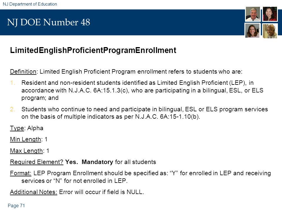 Page 71 NJ Department of Education NJ DOE Number 48 LimitedEnglishProficientProgramEnrollment Definition: Limited English Proficient Program enrollmen