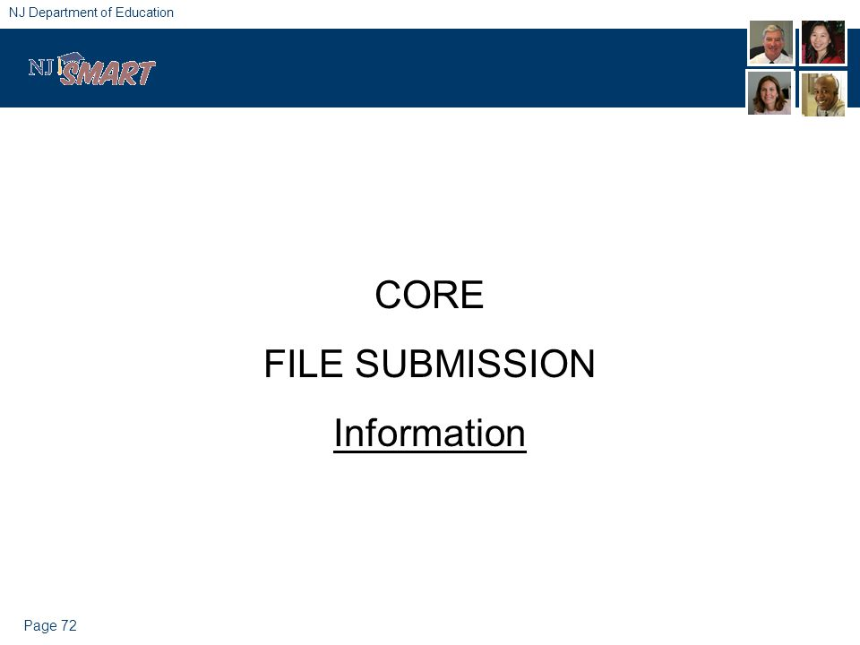 Page 72 NJ Department of Education CORE FILE SUBMISSION Information