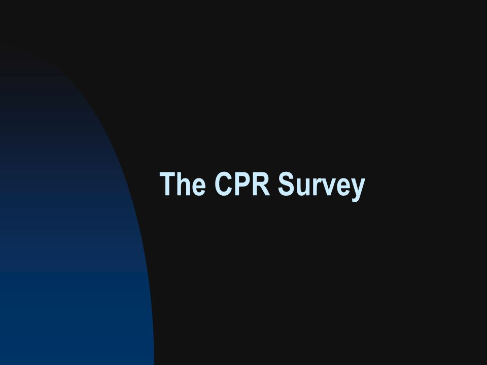 The CPR Survey