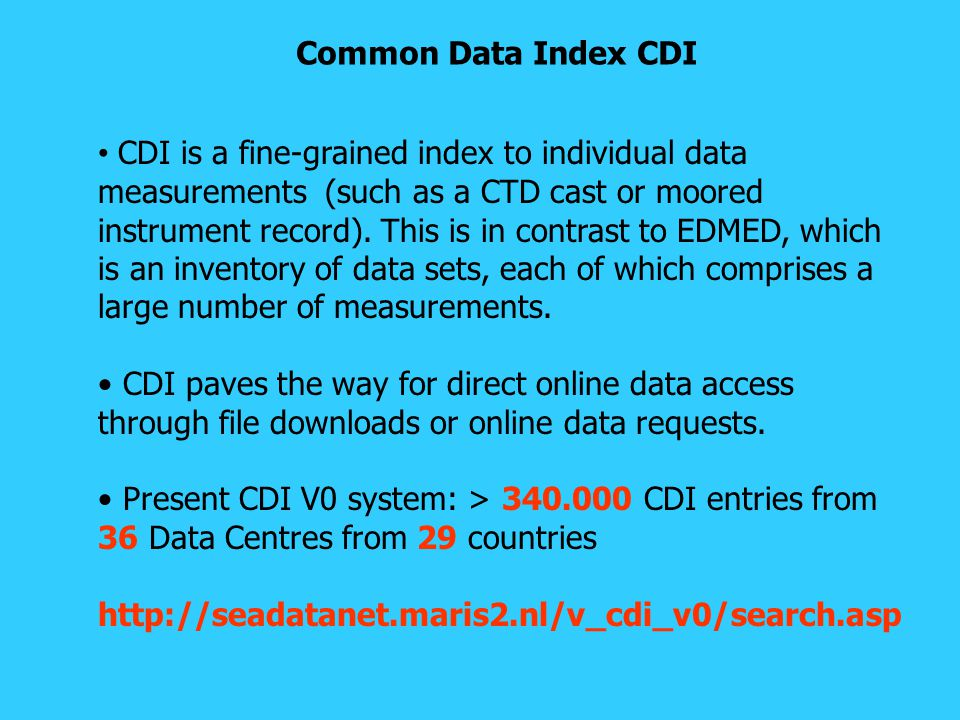CDI is a fine-grained index to individual data measurements (such as a CTD cast or moored instrument record).