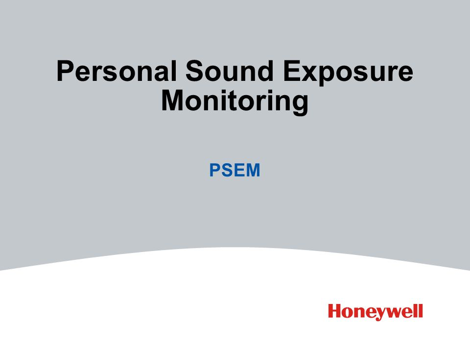 Personal Sound Exposure Monitoring PSEM