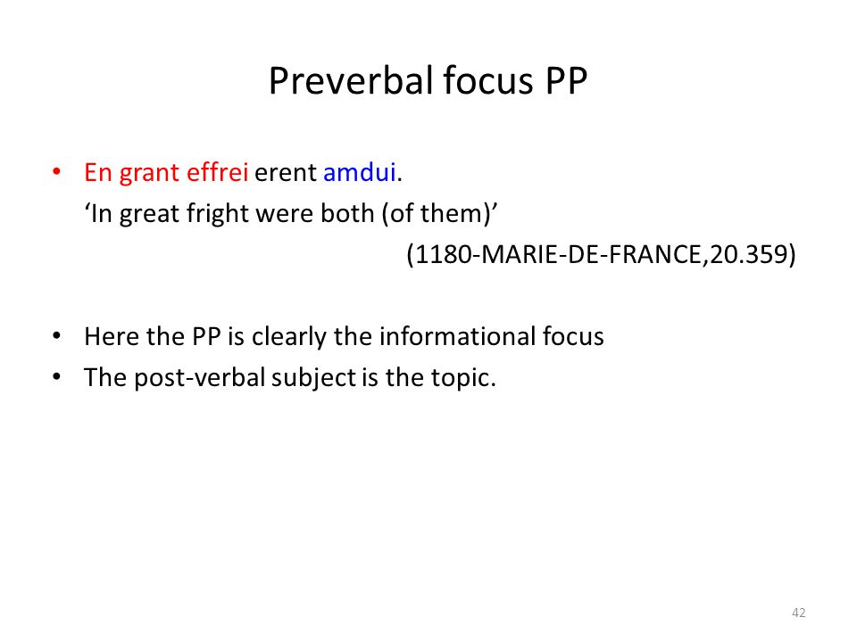 Preverbal focus PP En grant effrei erent amdui.