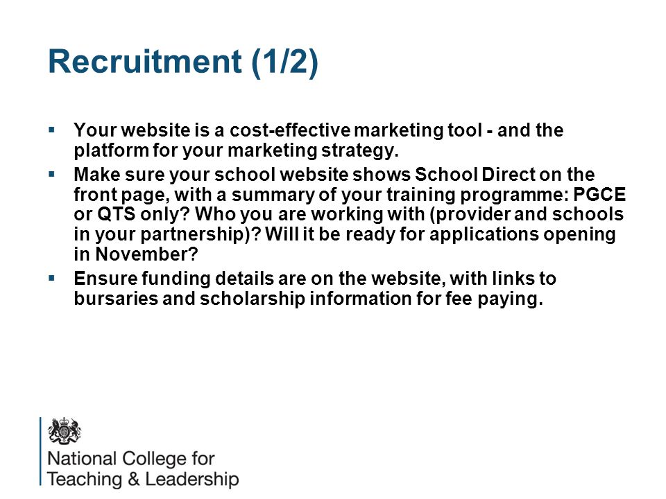 Recruitment (1/2)  Your website is a cost-effective marketing tool - and the platform for your marketing strategy.