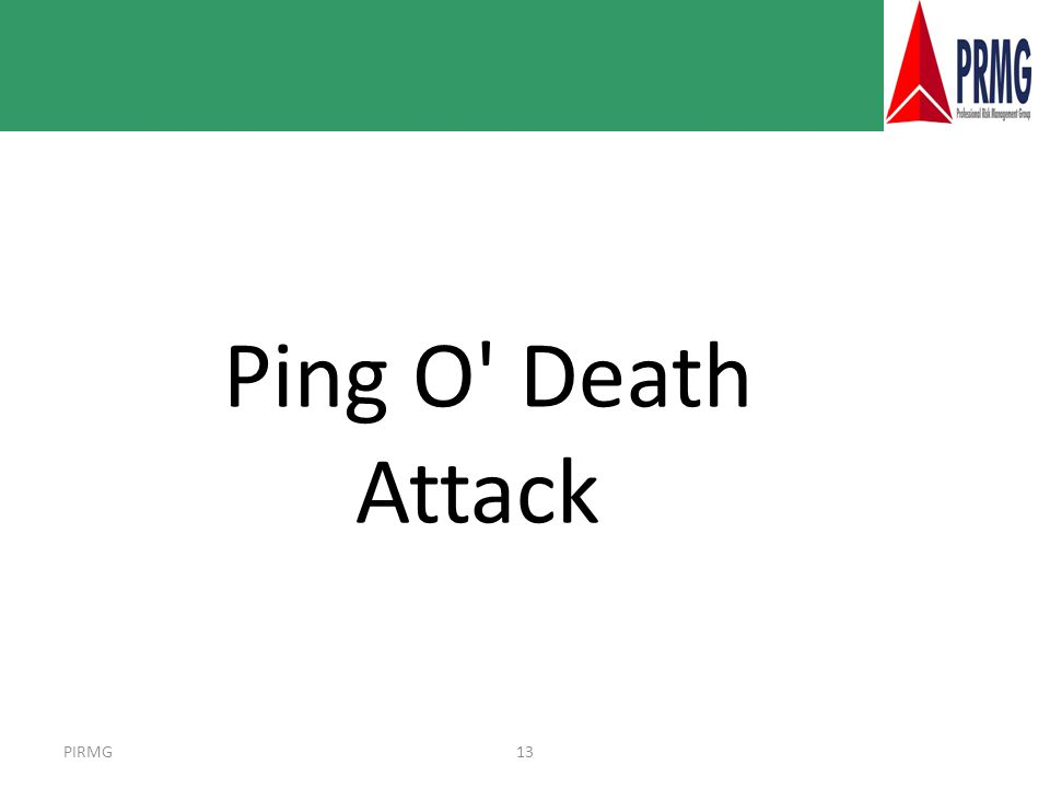 PIRMG13 Ping O Death Attack
