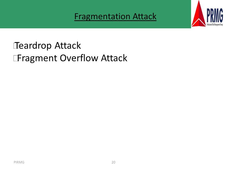 PIRMG20 Fragmentation Attack l Teardrop Attack l Fragment Overflow Attack