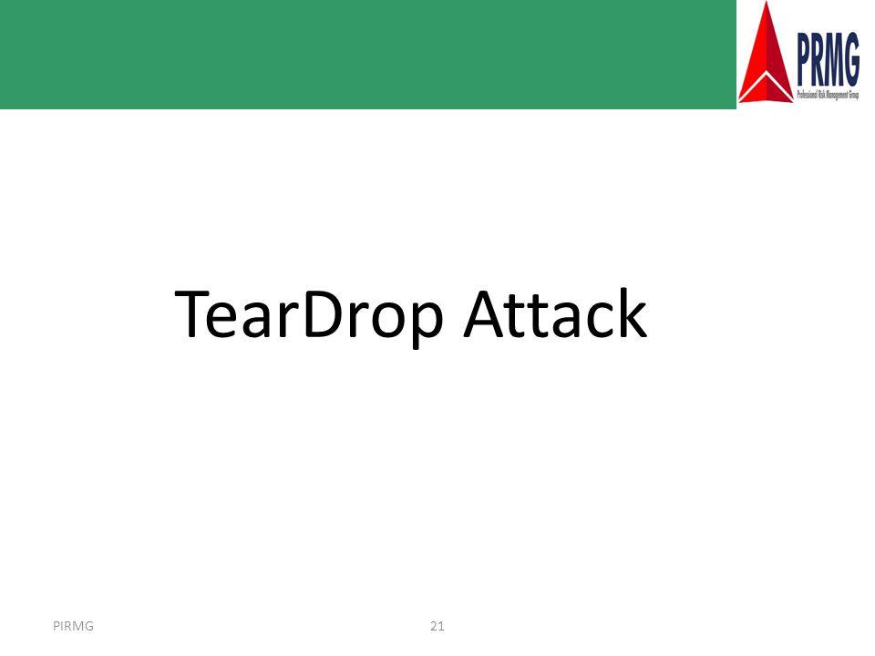 PIRMG21 TearDrop Attack