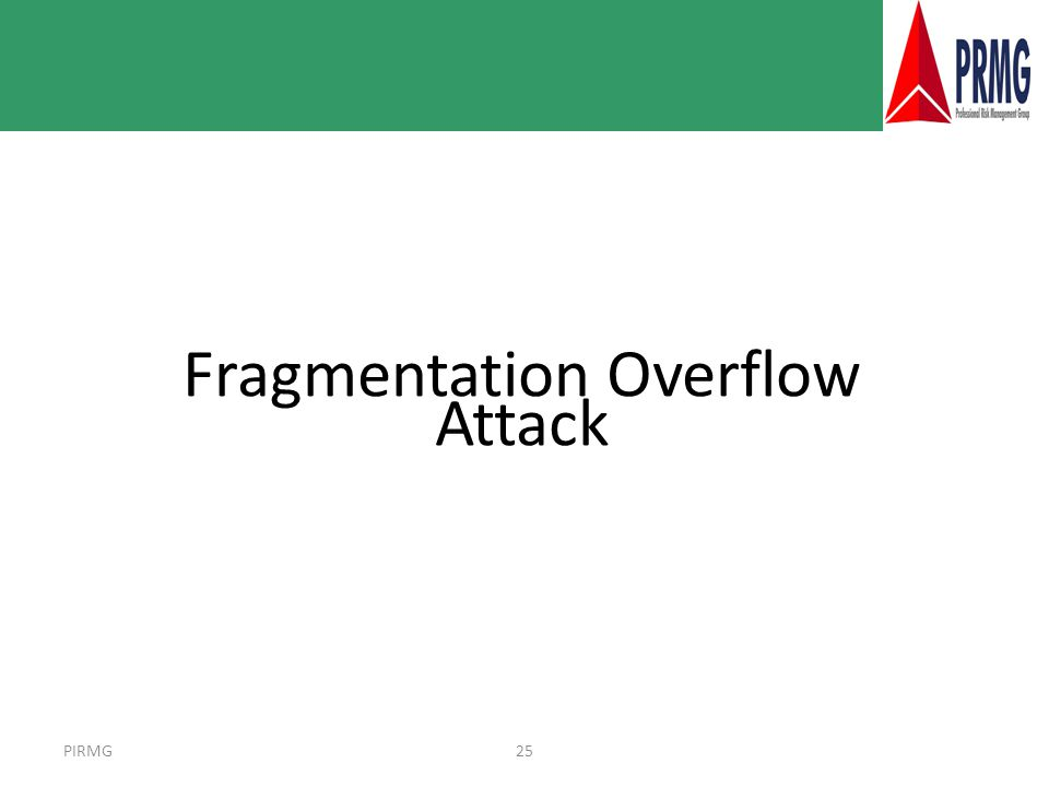 PIRMG25 Fragmentation Overflow Attack