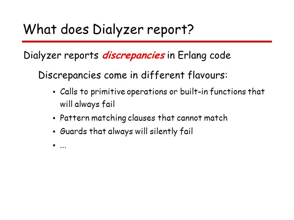 What does Dialyzer report.