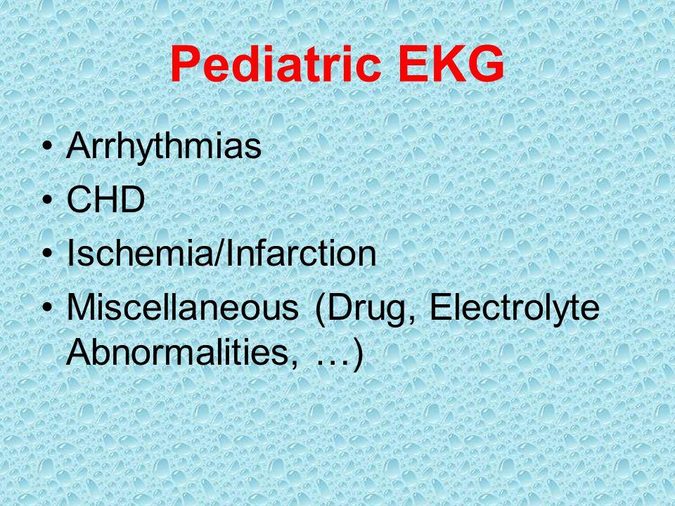 Arrhythmias CHD Ischemia/Infarction Miscellaneous (Drug, Electrolyte Abnormalities, …)
