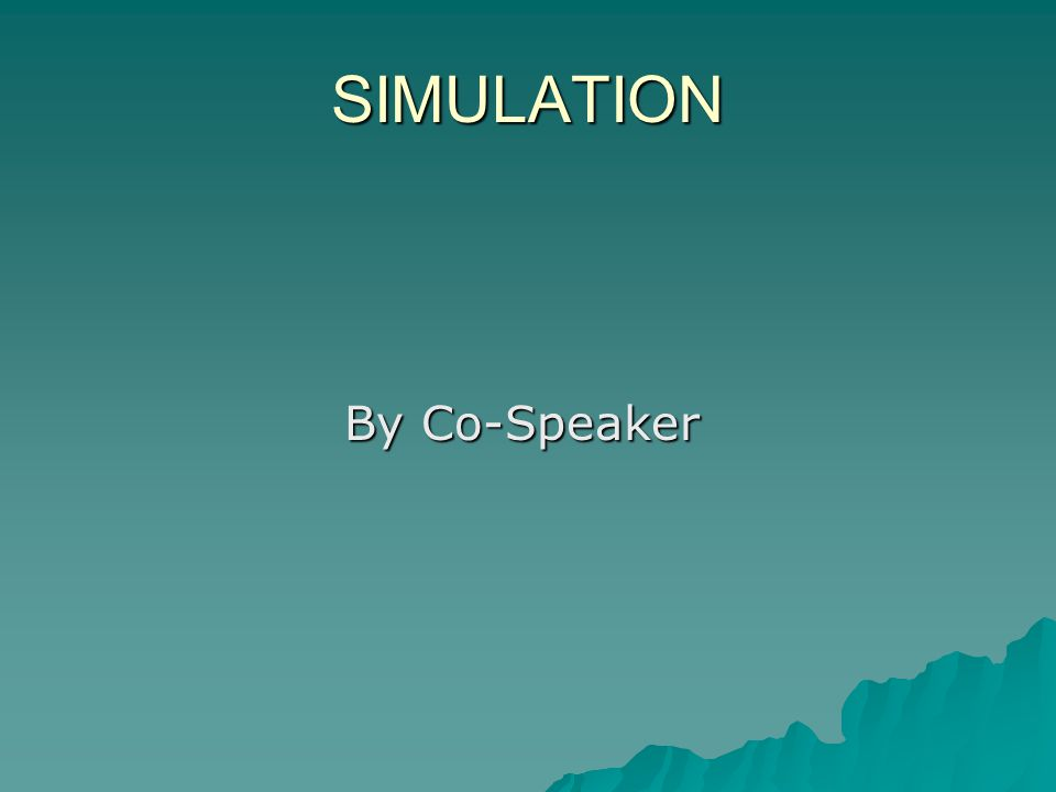 SIMULATION By Co-Speaker By Co-Speaker