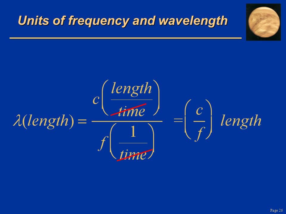 Page 26 Units of frequency and wavelength